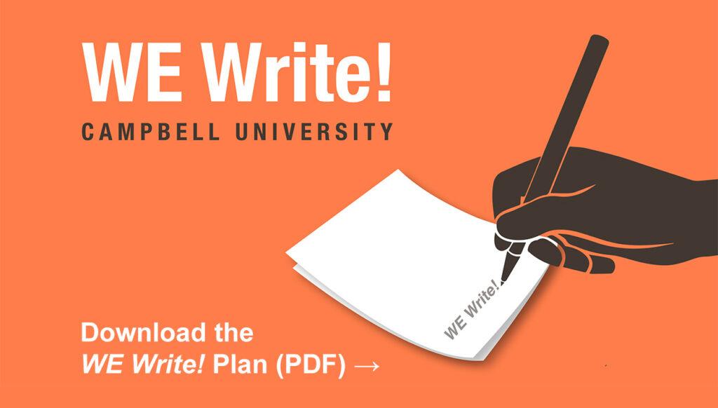 Download the Campbell University WE Write! Plan (PDF)