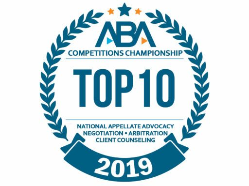 Graphic on white background with blue lettering that states ABA Competitions Championship Top 10 Nationall Appellate Advocacy Negotiation, Arbitration, Client Counseling 2019