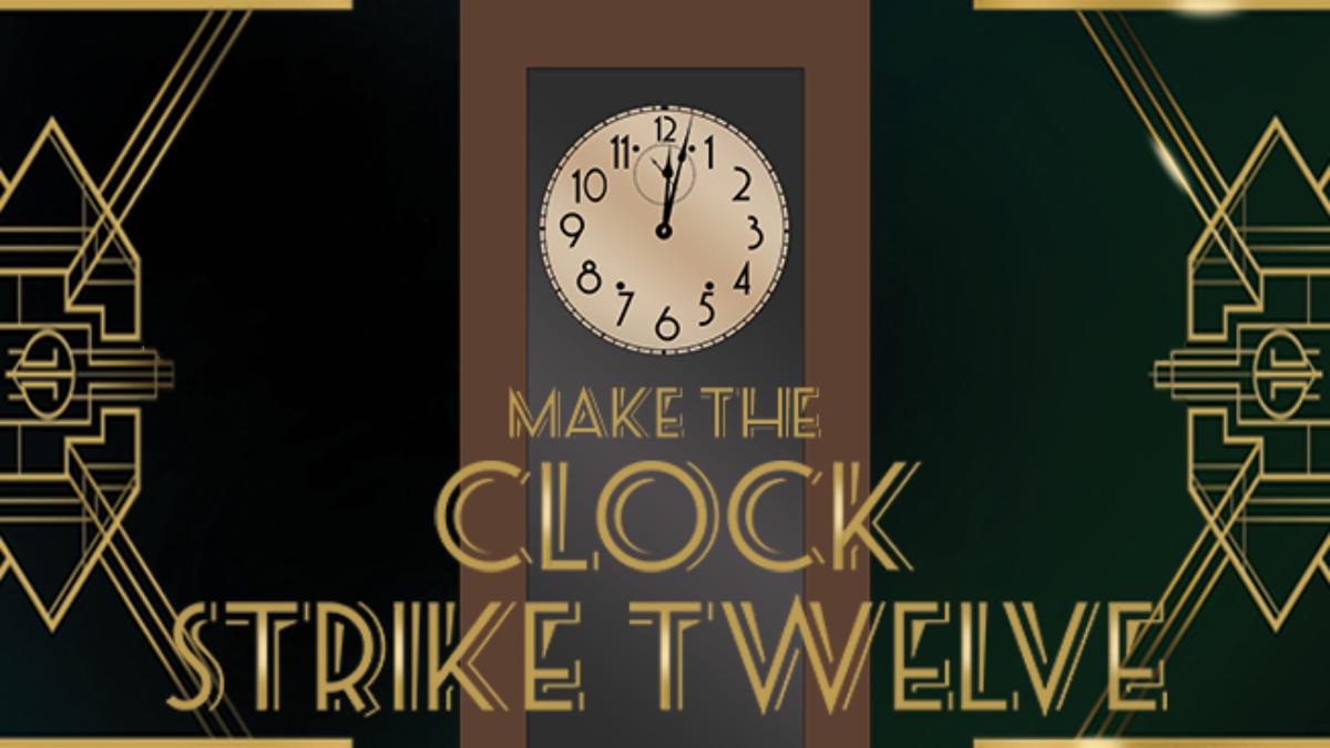Clock strike 12 campaign graphic